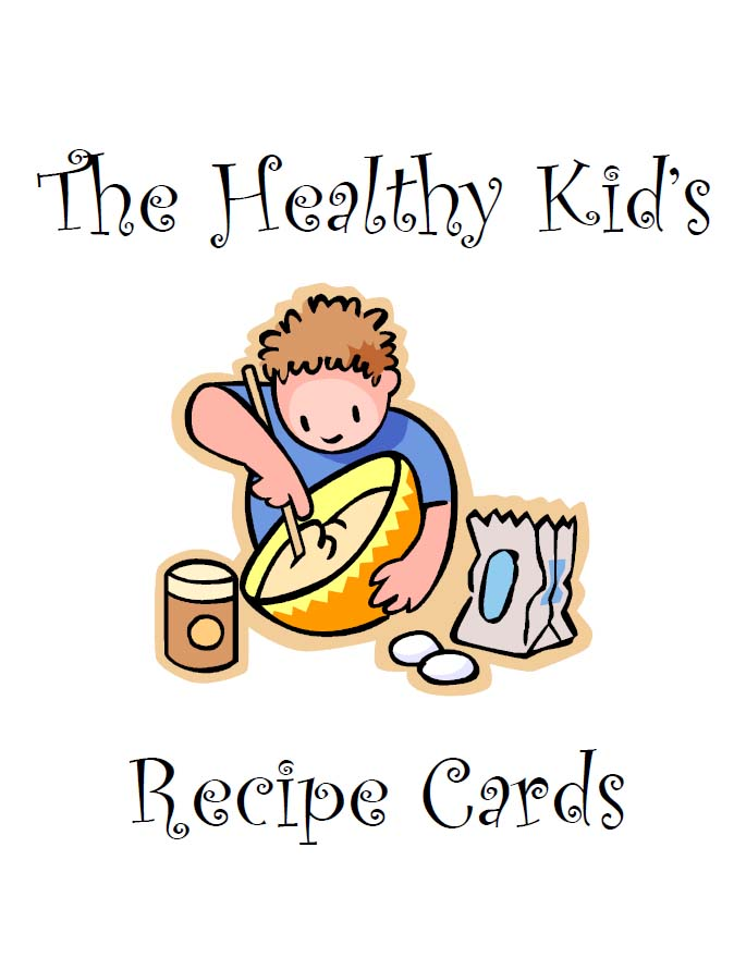 Recipe Card Collection The Healthy Kids Recipe Card